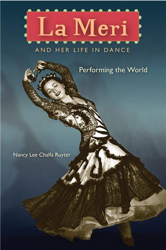 University Press Of Florida La Meri And Her Life In Dance