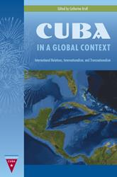 University Press of Florida: Cuba in a Global Context